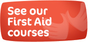 See our latest First Aid courses